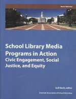 School Libraries in Action: Civic Engagement, Social Justice, and Equity Introduction