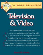 Television and Video: A VGM Career Planner