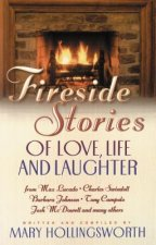 Fireside Stories of Love, Life, and Laughter