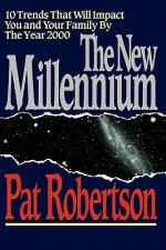 The New Millennium: 10 Trends That Will Impact You and Your Family by the Year 2000