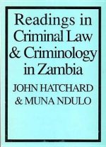 Readings in Criminal Law and Criminology in Zambia