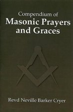 Compendium of Masonic Prayers and Graces