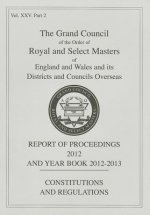 Royal and Select Masters Report of Proceedings and Yearbook 2012