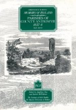 Ordnance Survey Memoirs of Ireland: Vol. 21: Parishes of County Antrim VII: 1832-8