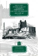 Ordnance Survey Memoirs of Ireland: Vol. 37: Parishes of County Antrim XIV: 1832, 1839-40