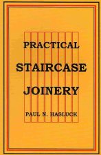 Practical Staircase Joinery
