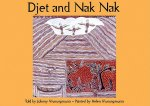 Djet and Nak Nak: A Story from the Saltwater Country