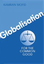 Globalisation for the Common Good