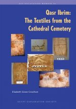 Qasr Ibrim: The Textiles from the Cathedral Cemetery