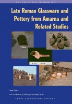 Late Roman Glassware and Pottery from Amarna and Related Studies