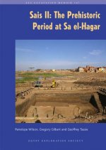 Sais II: The Prehistoric Period at Sa El-Hagar