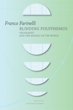 Blinding Polyphemus: Geography and the Models of the World