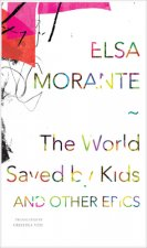 The World Saved by Kids: And Other Epics