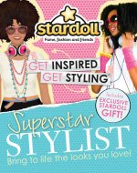 Superstar Stylist: Bring to Life the Looks You Love!