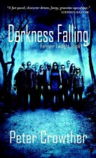 Darkness Falling: Forever Twilight, Book I