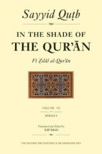 In the Shade of the Qur'an Vol. 7 (Fi Zilal Al-Qur'an): Surah 8 Al-Anfal