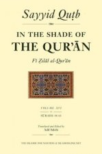 In the Shade of the Qur'an Vol. 16 (Fi Zilal Al-Qur'an): Surah 48 Al-Fath - Surah 61 Al-Saff