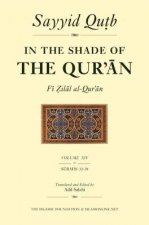 In the Shade of the Qur'an Vol. 14 (Fi Zilal Al-Qur'an): Surah 33 Ahzab - Surah 39 Al-Zumar