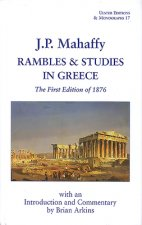 Rambles & Studies in Greece: The First Edition of 1876