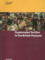 Guatemalan Textiles in the British Museum