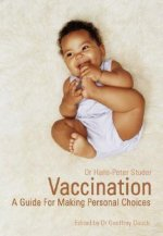Vaccination: A Guide for Making Personal Choices