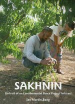 Sakhnin: Portrait of an Environmental Peace Project in Israel