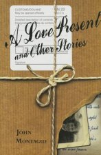 A Love Present & Other Stories