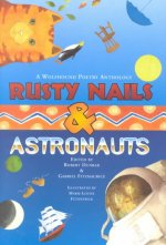 Rusty Nails & Astronauts