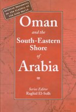 Oman and the South-Eastern Shore of Arabia