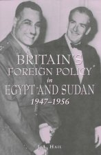 Britain's Foreign Policy in Egypt and Sudan