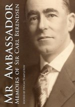 MR Ambassador: Memoirs of Sir Carl Berendsen