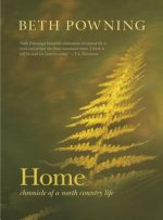 Home: Chronicle of a North Country Life