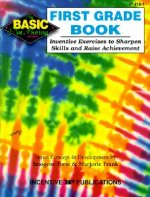 First Grade Book: Inventive Exercises to Sharpen Skills and Raise Achievement