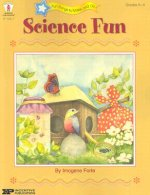 Science Fun: Investigating Exploring Experimenting