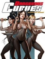 Dangerous Curves, Volume One: Women of Action!