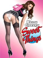 Sweet Things: By Keith Garvey