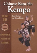 Chinese Kara-Ho Kempo: Fundamental Practice & Techniques