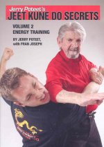 Jerry Poteet's Jeet Kune Do Secrets: Volume Two: Energy Training
