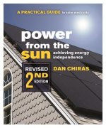 Power from the Sun: A Practical Guide to Solar Electricity-Revised 2nd Edition