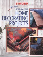The New Step by Step Home Decorating Projects
