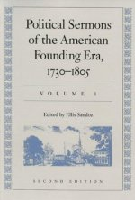 Political Sermons of the American Founding Era: 1730-1805