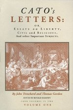Cato's Letters: Essays on Liberty