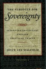 The Struggle for Sovereignty: Seventeenth-Century English Political Tracts