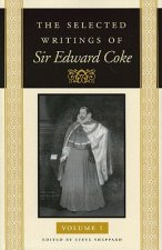 The Selected Writings of Sir Edward Coke Vol 1 CL