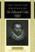 The Selected Writings of Sir Edward Coke Vol 2 CL