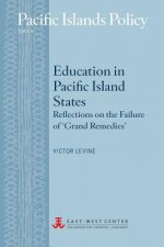 Education in Pacific Island States: Reflections on the Failure of 'Grand Remedies'