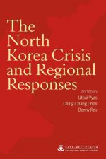 The North Korea Crisis and Regional Responses
