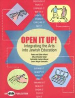 Open It Up!: Integrating the Arts Into Jewish Education