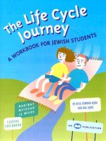 The Life Cycle Journey: A Workbook for Jewish Students