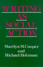Writing as Social Action